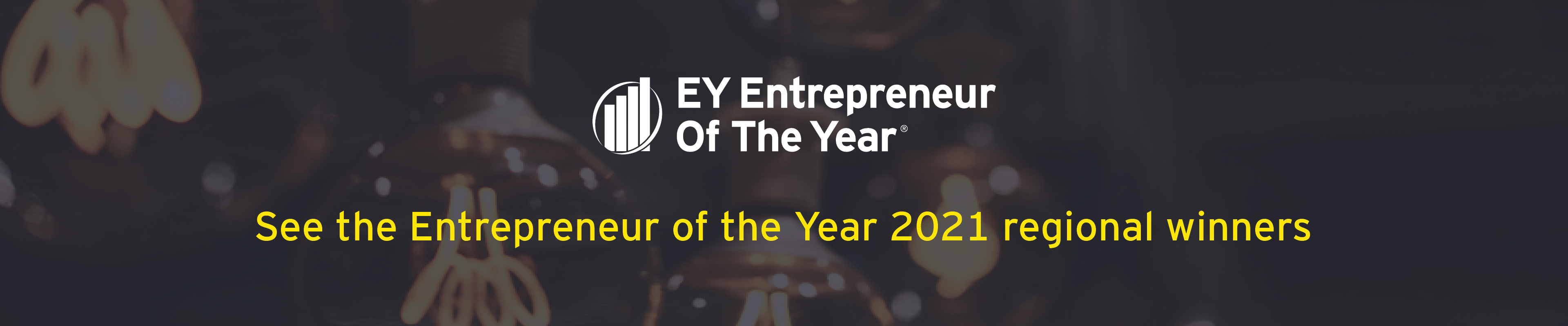 See the EY Entrepreneur Of The Year 2021 regional finalists