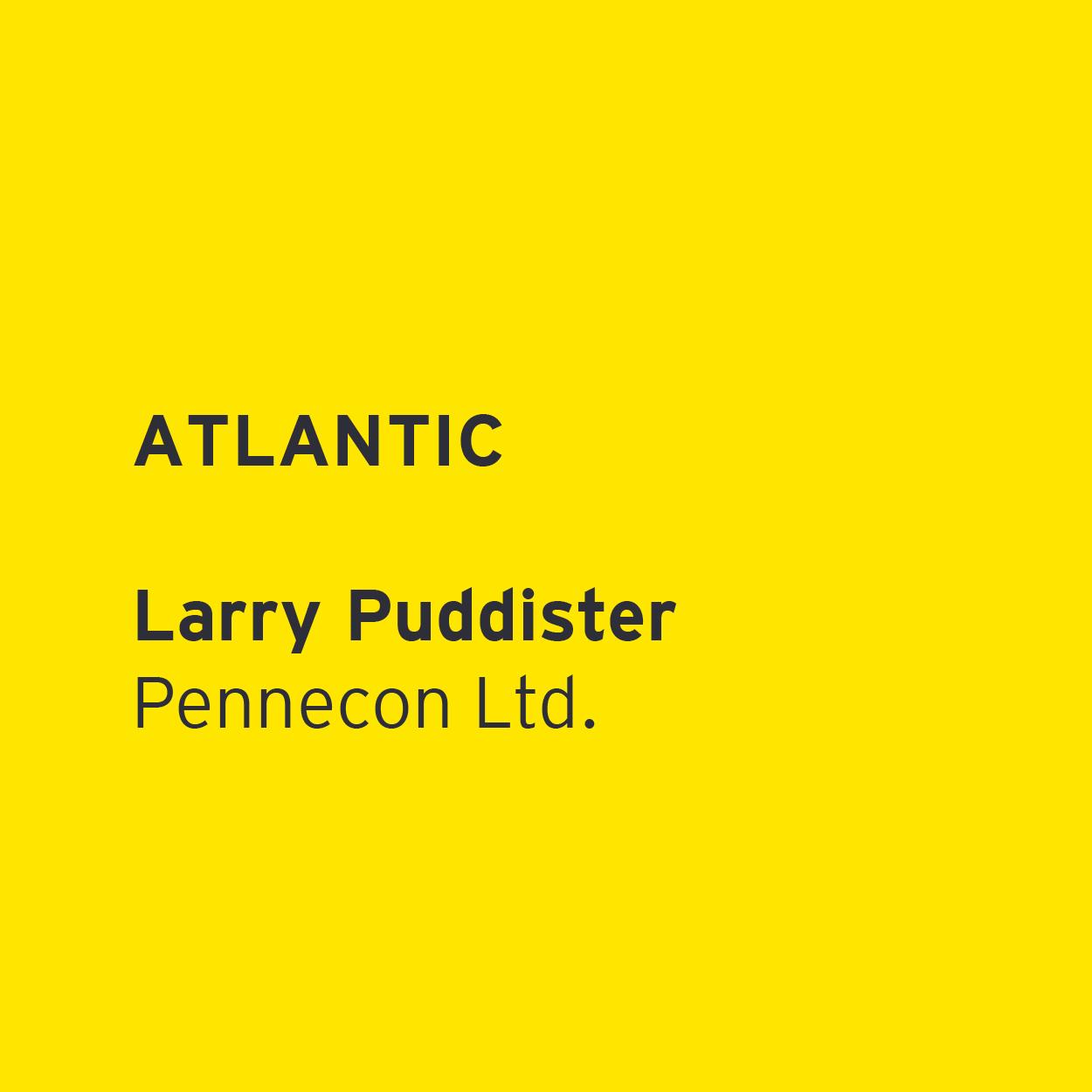 Larry Puddister - Pennecon Ltd.