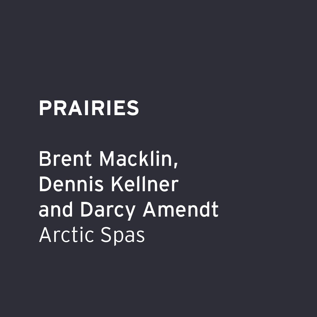Brent Macklin, Dennis Kellner and Darcy Amendt - Arctic Spas