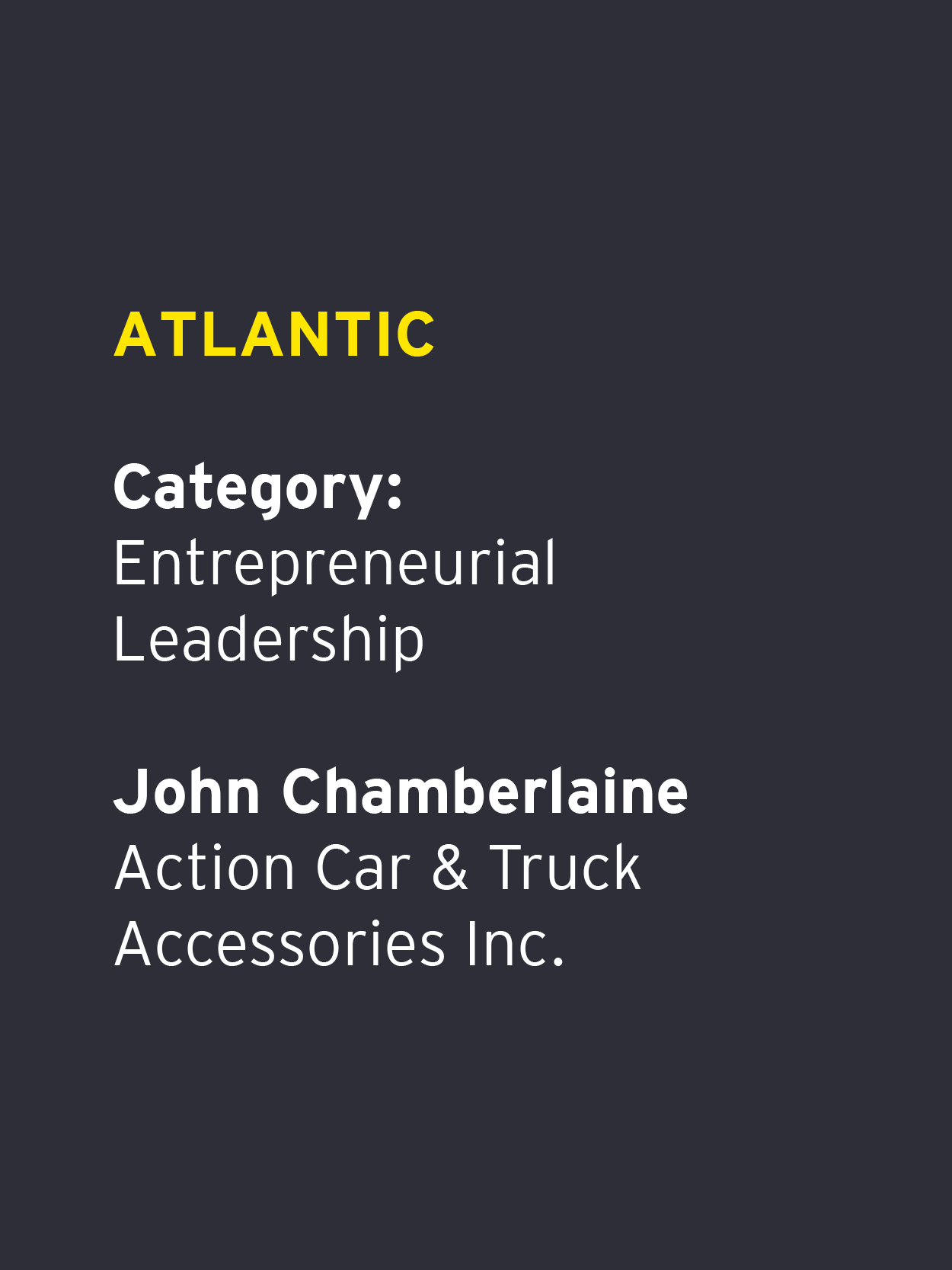 John Chamberlaine - Action Car & Truck Accessories Inc.