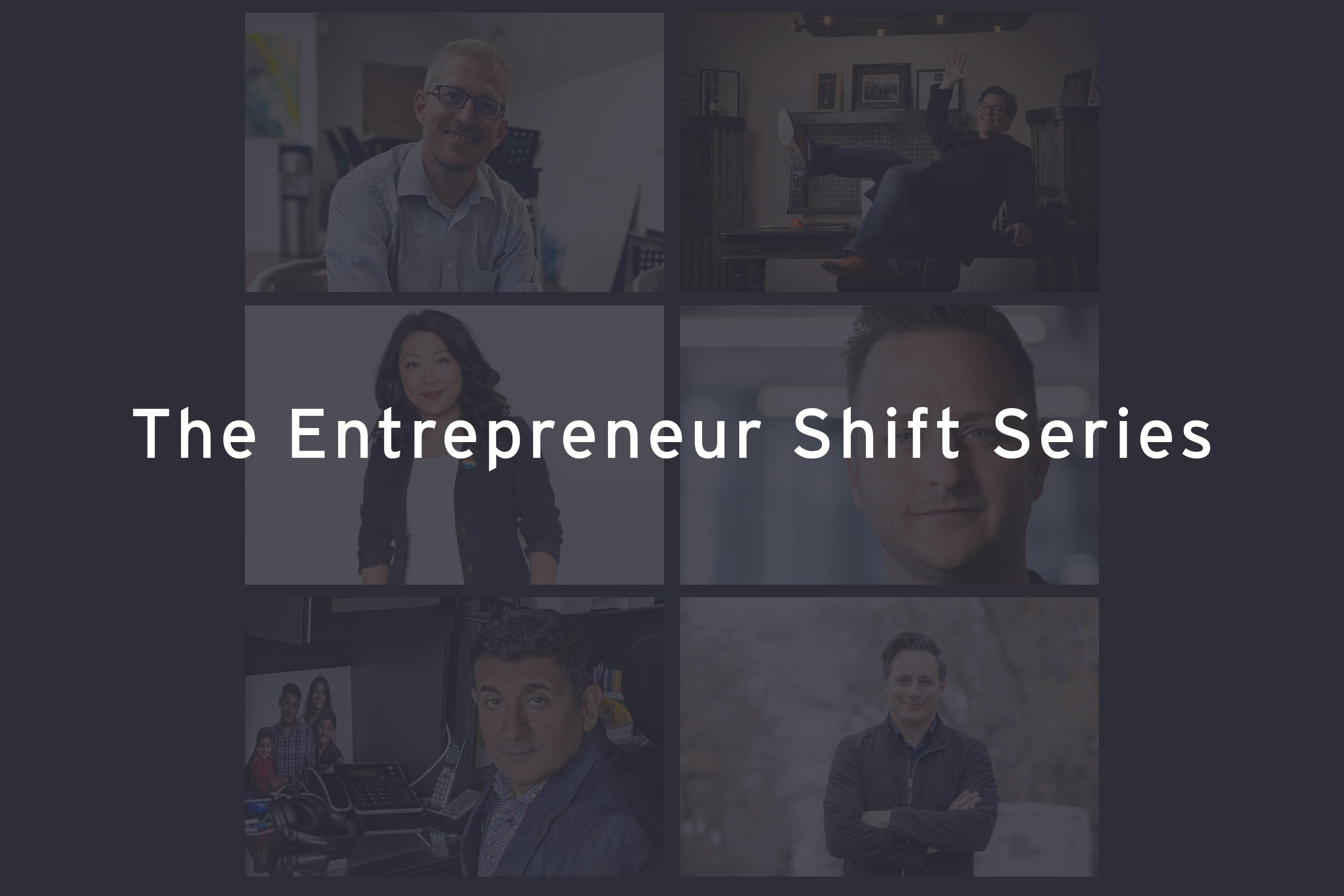 Série The Entrepreneur Shift