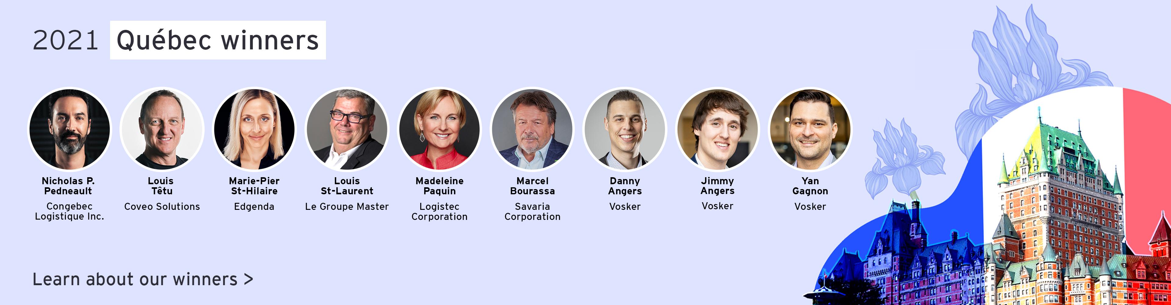 Meet our 2021 Quebec winners