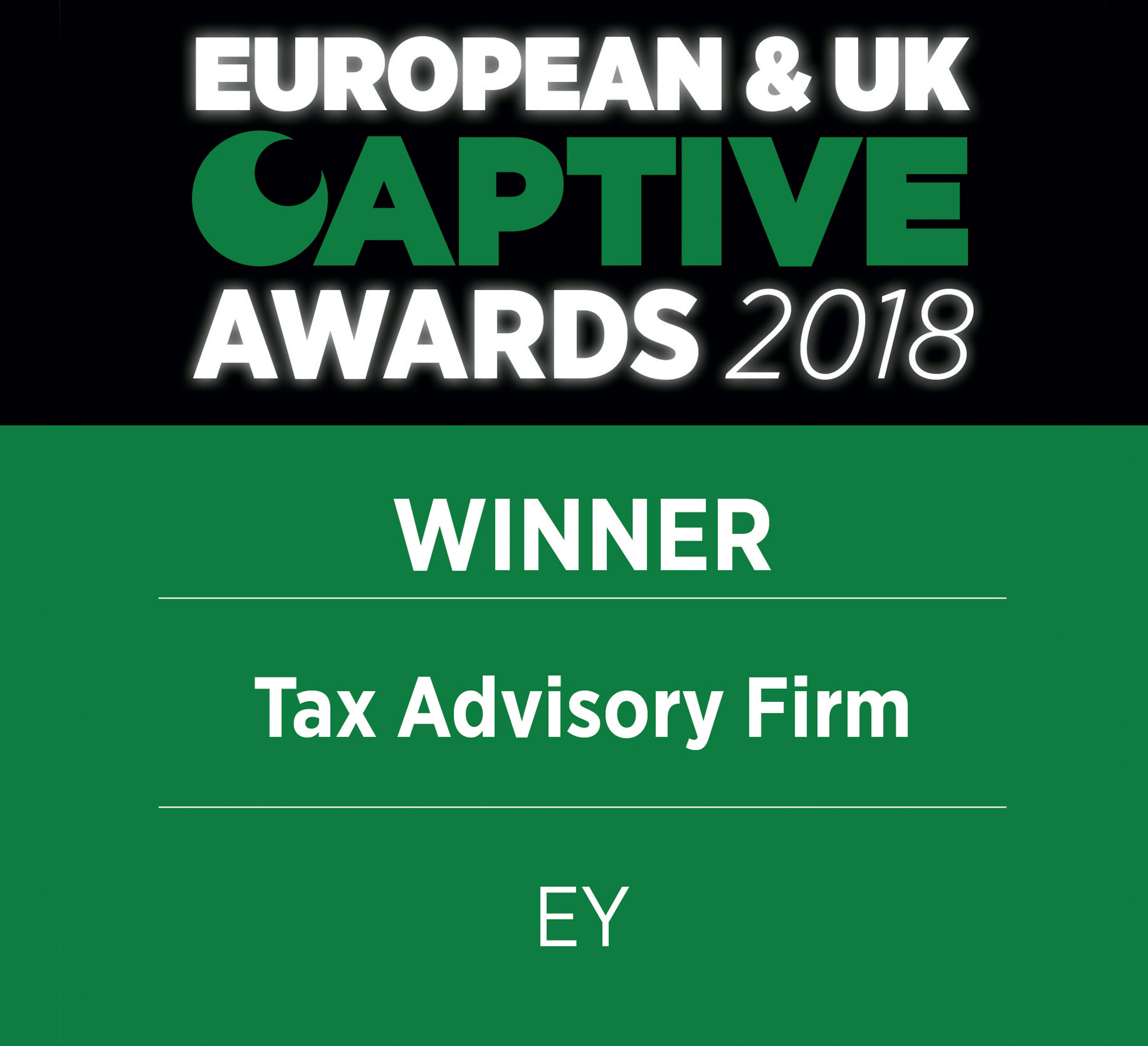 European & UK Captive Awards 2018 Winner Tax Advisory Firm EY