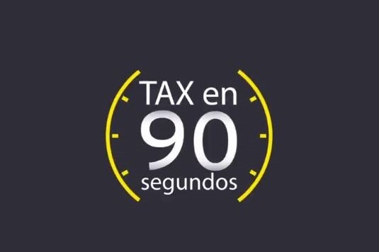 Tax en 90 segundos