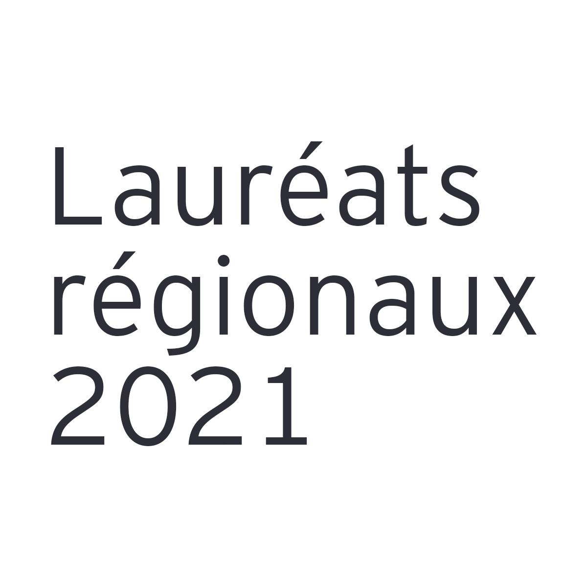 Lauréats régionaux 2021